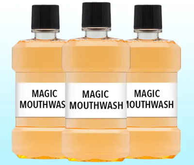 Magic Mouthwash